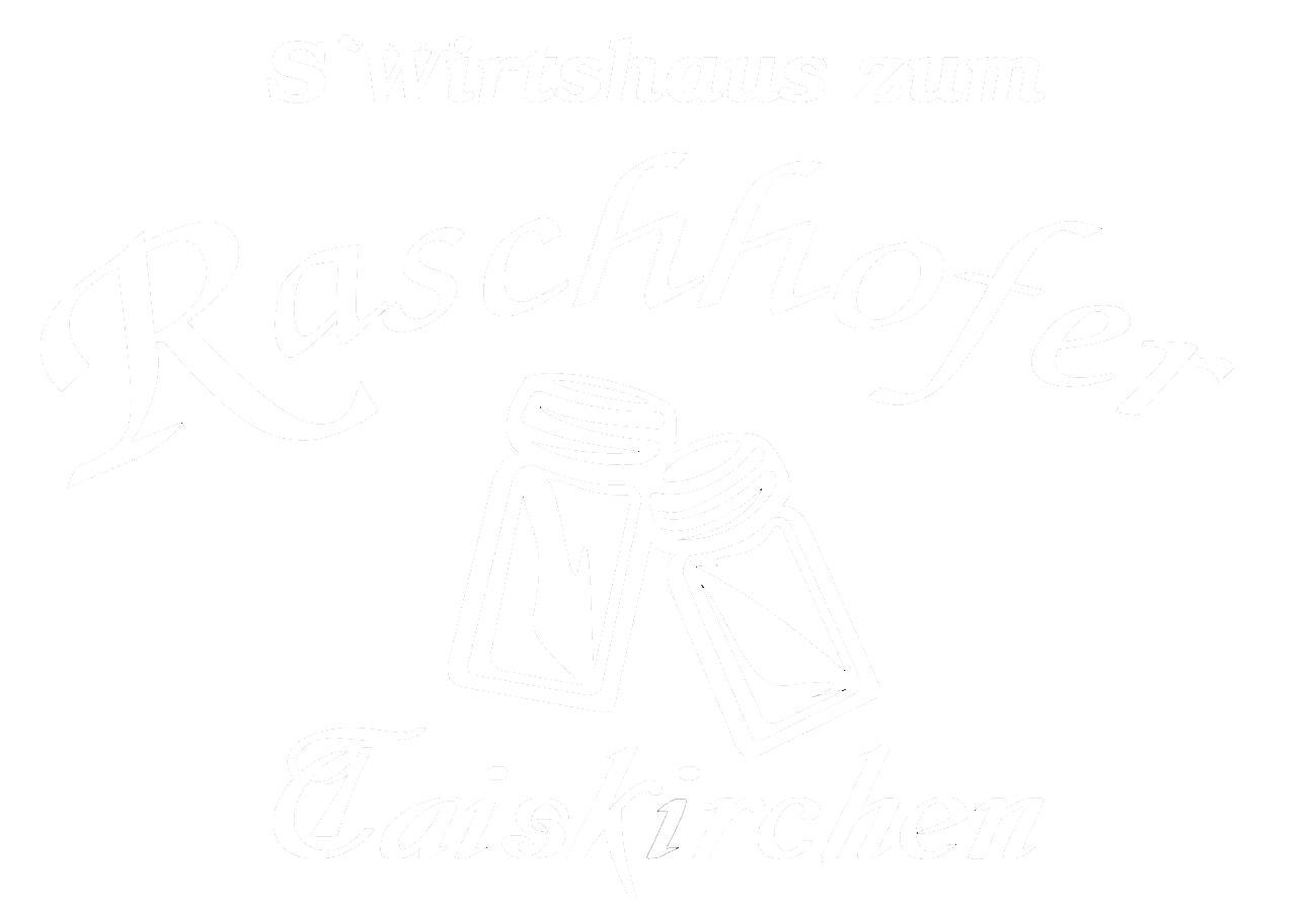 Wirtshaus zum Raschhofer - Ihr Gasthaus in Ried i.I. | Wirtshaus zum Raschhofer - Gasthaus, Gastgarten, Hochzeiten, Firmenfeiern, Taufen und vieles mehr ... | Ihr Gasthaus in Taiskirchen im Bezirk Ried im Innkreis.